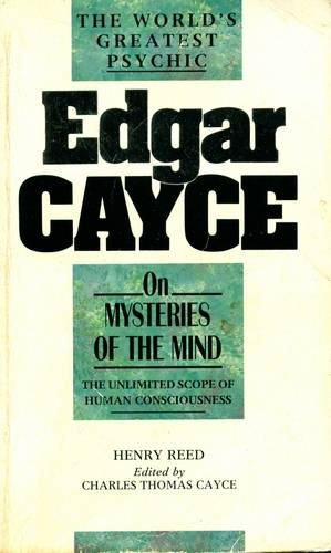 Edgar Cayce - On Mysteries of the Mind