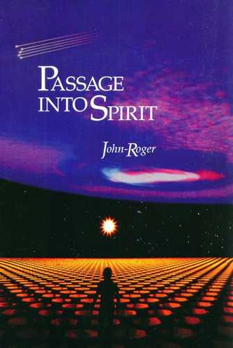 John Roger - Passage into Spirit