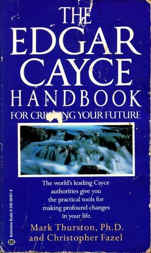 Mark Thurston - The Edgar Cayce Handbook