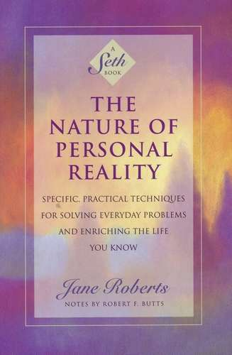 Jane Roberts - The Nature of Personal Reality - A Seth Book