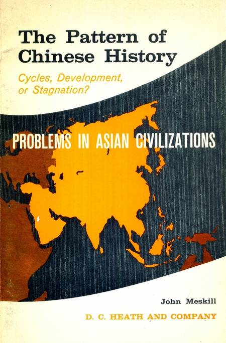 J. Meskill - The Pattern of Chinese History