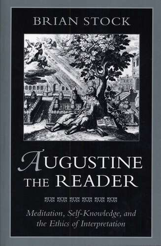 Brian Stock - Augustine the Reader