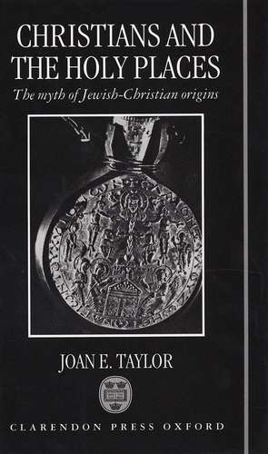J. Taylor - Christians and the Holy Places
