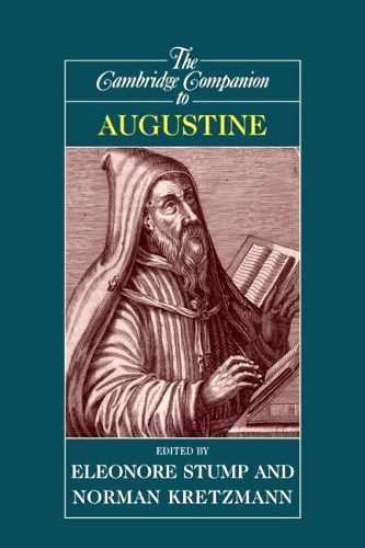 Eleonore Stump - The Cambridge Companion to Augustine