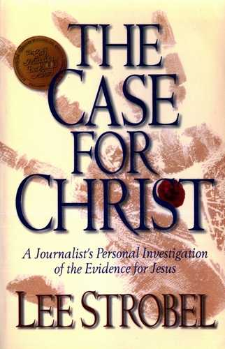 L. Strobel - The Case for Christ