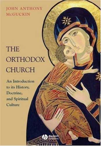John McGuckin - The Orthodox Church