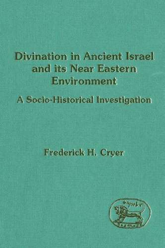 Frederick Cryer - Divination in Ancient Israel