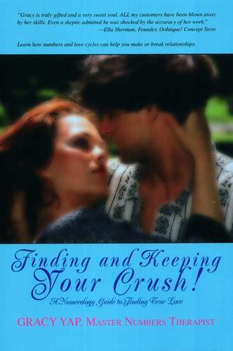 Gracy Yap - Finding and Keeping Your Crush