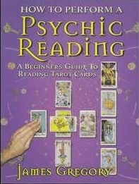 James Gregory - How to Perform a Psychic Reading