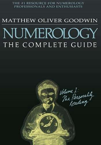 Matthew Oliver Goodwin - Numerology - The Complete Guide