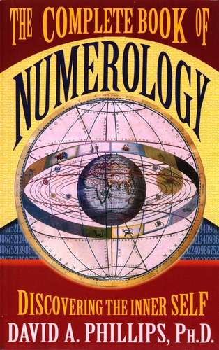 David Phillips - The Complete Book of Numerology