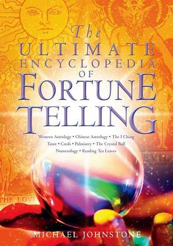 M. Johnstone - The Ultimate Encyclopedia of Fortune Telling