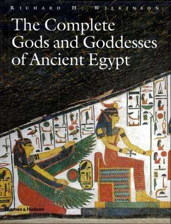 R. Wilkinson - The Complete Gods and Goddesses of Ancient Egypt