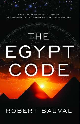 Robert Bauval - The Egypt Code