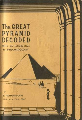 E. Raymond - The Great Pyramid Decoded