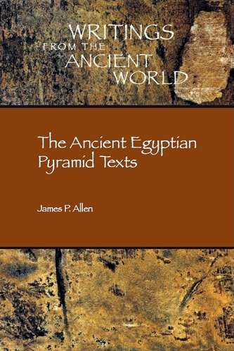 James Allen - The Ancient Egyptian Pyramid Texts