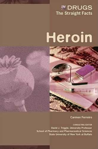 Carmen Ferreiro - Drugs - The Straight Facts - Heroin