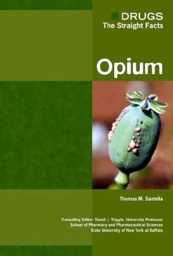 Thomas Saatella - Drugs - The Straight Facts - Opium