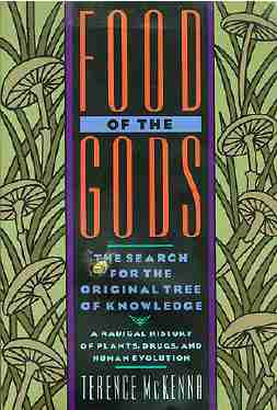 Terrence McKenna - Food of the Gods