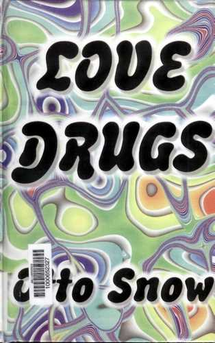 Otto Snow - Love Drugs