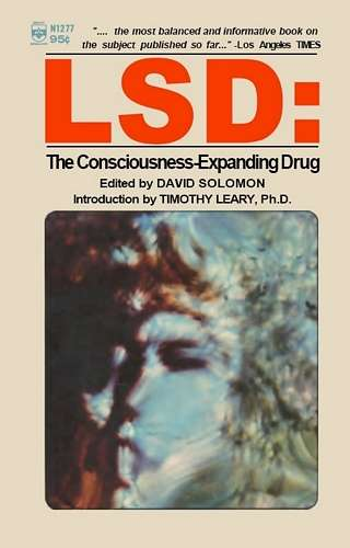David Solomon - LSD - The Consciousness-Expanding Drug