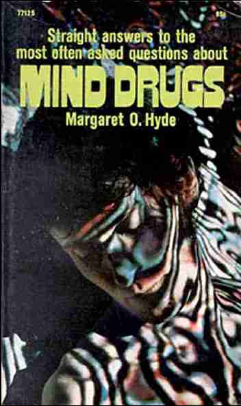 Margaret O. Hyde - Mind Drugs