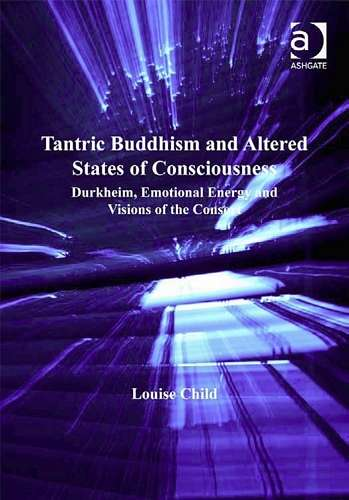 L. Child - Tantric Buddhism and Altered States of Consciousness