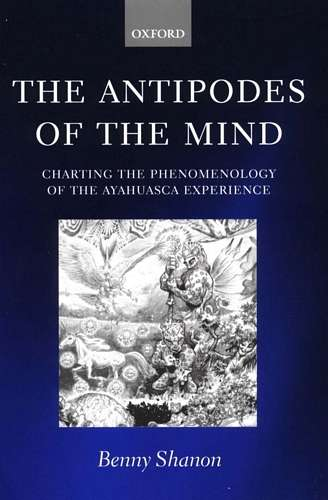 Benny Shanon - The Antipodes of the Mind