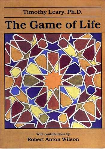 Timothy Leary - The Game of Life