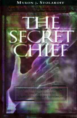 Myron J. Stolaroff - The Secret Chieff