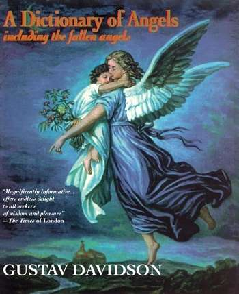 Gustav Davidson - A Dictionary of Angels - Click pe imagine pentru închidere