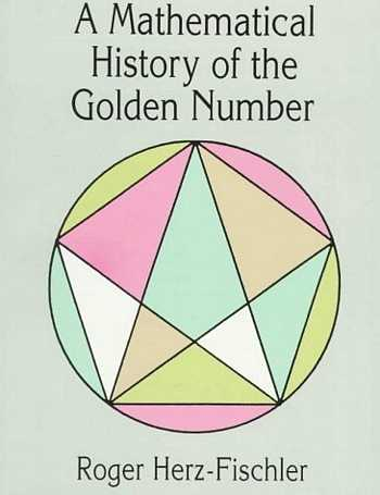 R. Fischler - A Mathematical History of the Golden Number