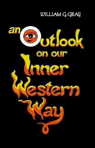 William G. Gray - An Outlook on Our Inner Western Way