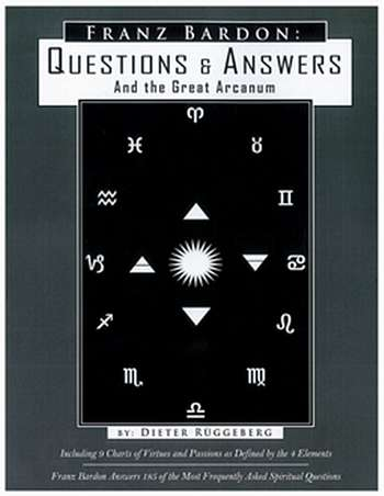 Franz Bardon - Questions & Answers, and the Great Arcanum