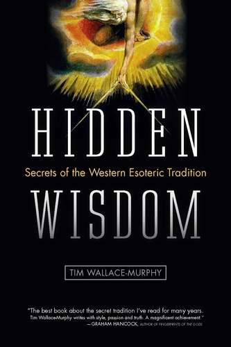 Tim Wallace-Murphy - Hidden Wisdom