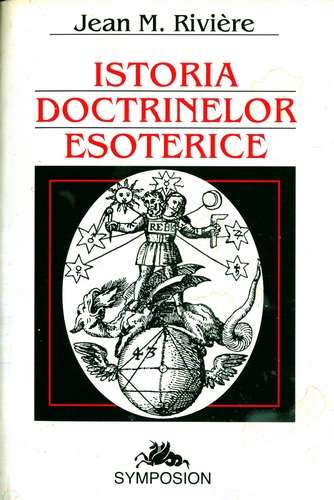 Jean M. Riviere - Istoria doctrinelor esoterice