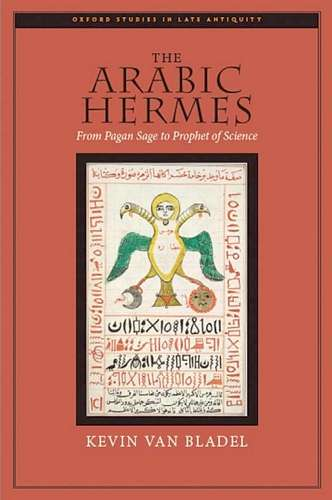 Kevin van Bladel - The Arabic Hermes
