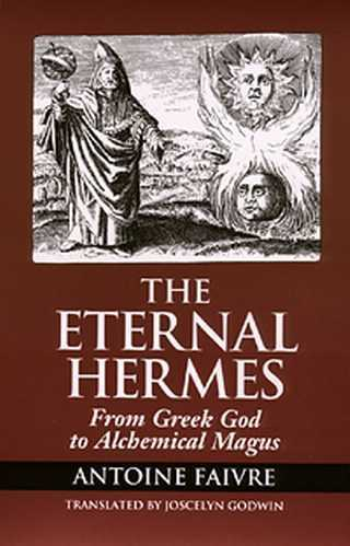 Antoine Faivre - The Eternal Hermes