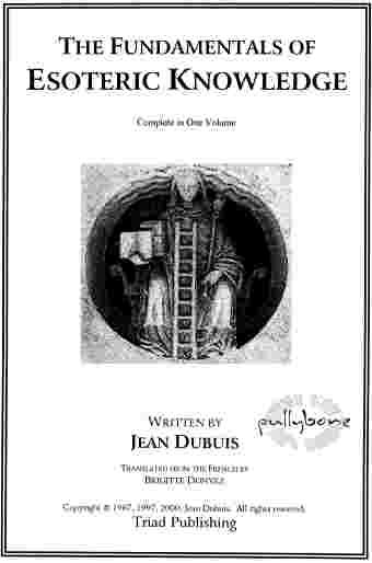 Jean Dubuis - The Fundamentals of Esoteric Knowledge