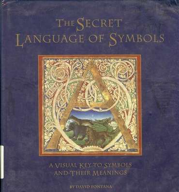 David Fontana - The Secret Language of Symbols