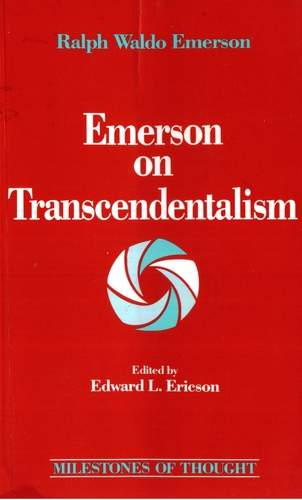 Edward Ericson - Emerson on Transcendentalism