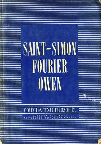 Texte filozofice - Saint-Simon, Fourier, Owen