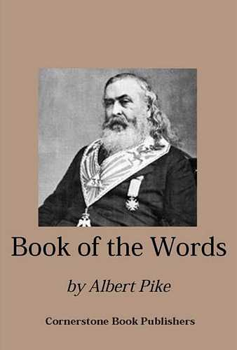 Albert Pike - The Book of the Words