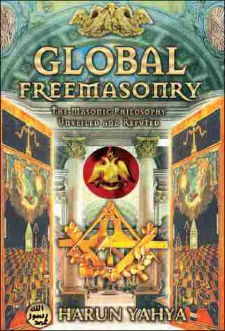 Harun Yahya - Global Freemasonry