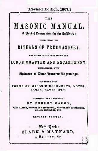 Robert Macoy - The Masonic Manual