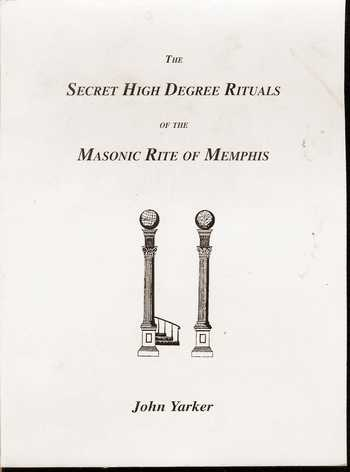John Yarker - The Secret High Degree Rituals