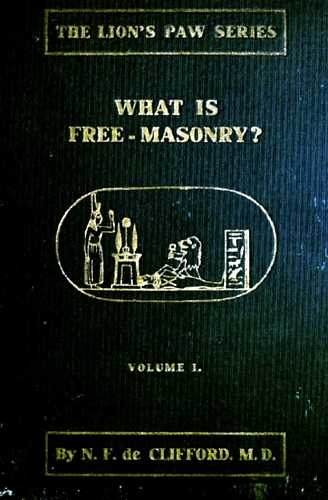 N.F. de Clifford - What is Freemasonry?