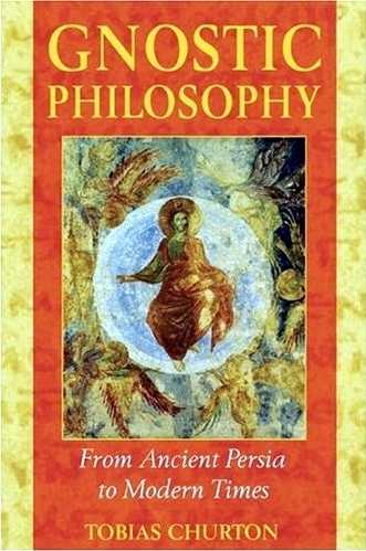 Tobias Churton - Gnostic Philosophy