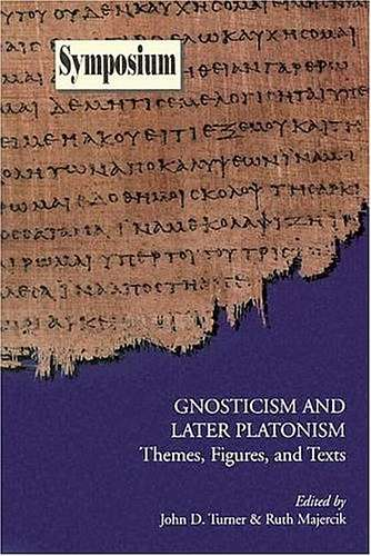John Turner - Gnosticism and Later Platonism