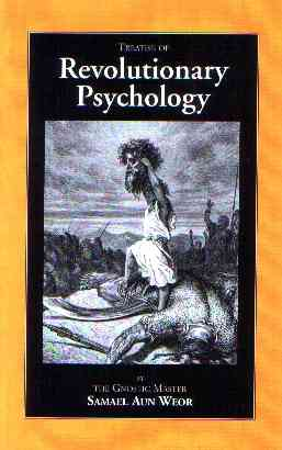 Samael Aun Weor - Revolutionary Psychology